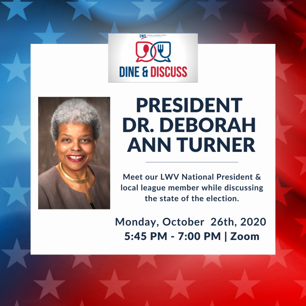 LWV President Dr. Deborah Ann Turner Dine & Discuss 10/26/2020