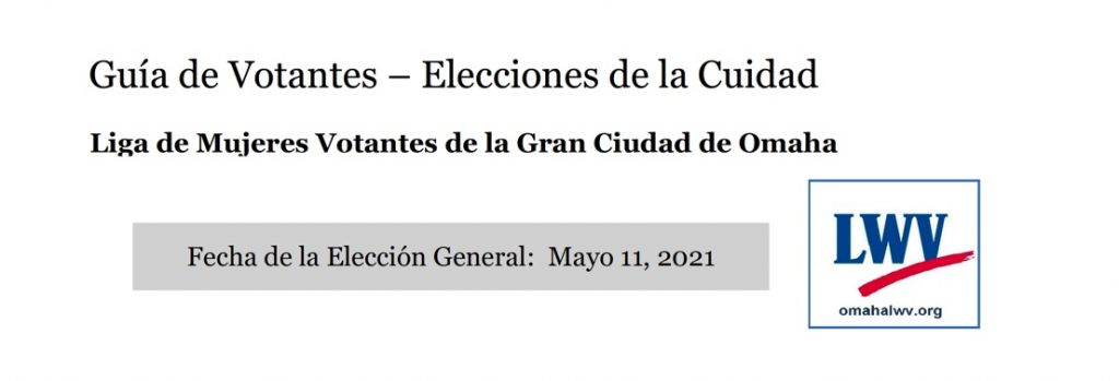 Picture of front of 2021 Omaha City Election Voters Guide in Spanish