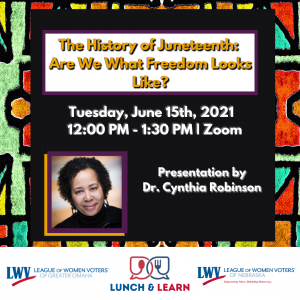The History of Juneteenth June 15, 2021